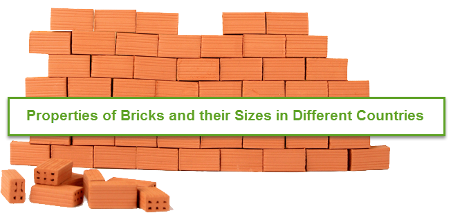 Properties of Bricks and their Sizes in Different Countries
