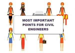 Important Things a Civil Engineer Must Know